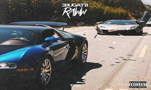 Review   Tyga – Bugatti Raww
