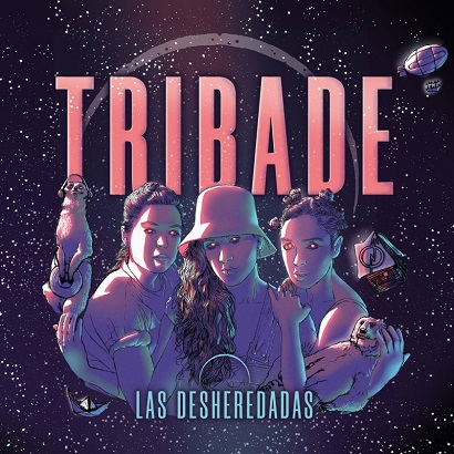 Review | Tribade – Las Desheredadas