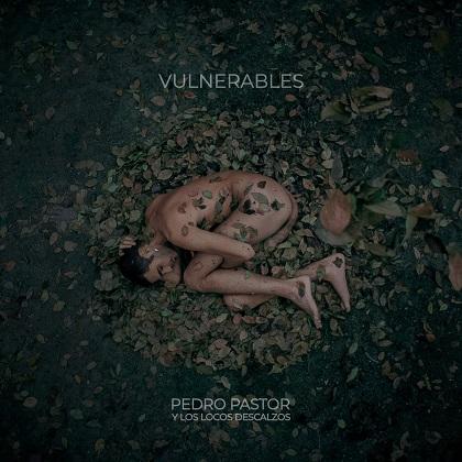 Review | Pedro Pastor – Vulnerables